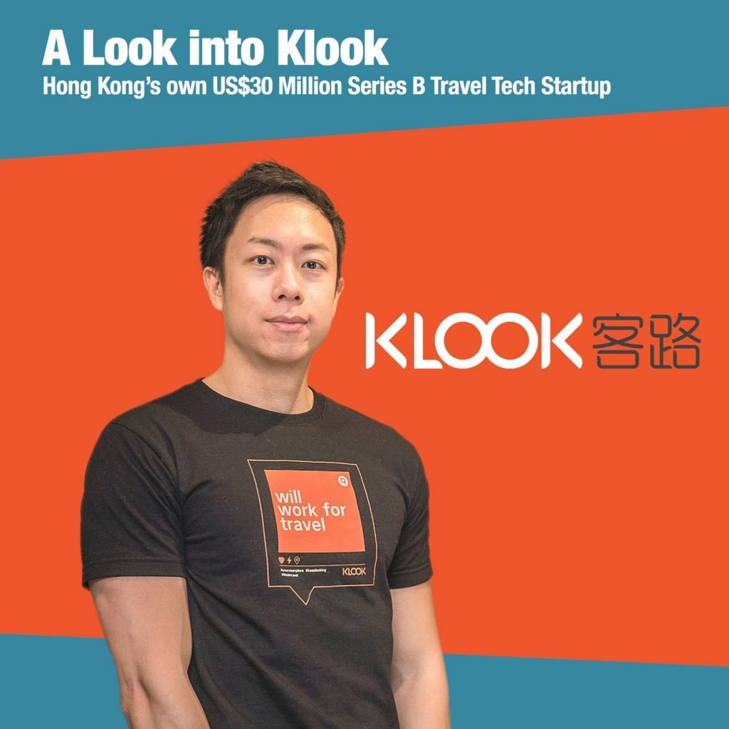A Look into Klook – Hong Kong's own US$30 Million Series B Travel Tech Startup